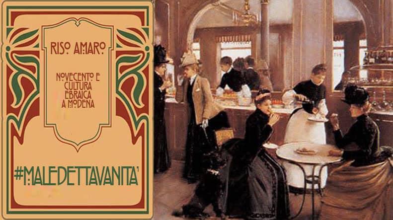 Riso amaro| Novecento e Cultura Ebraica a Modena